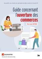 Coronavirus 28/07 : Guide concernant l'ouverture des commerces